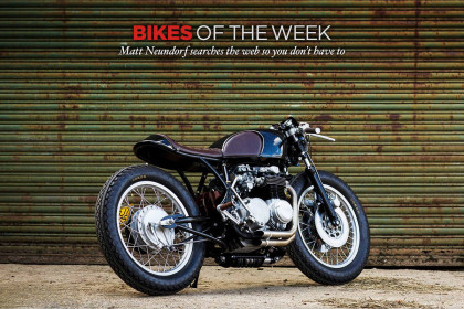 Bikes of the Week: the best custom motorcycles of the web