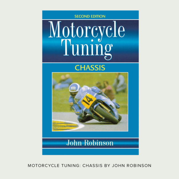 Motorcycle Tuning - Chassis by John Robinson