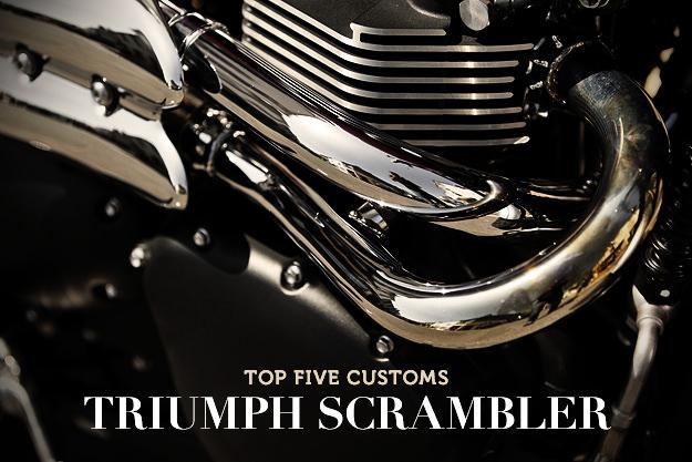 Top 5 Triumph Scrambler customs