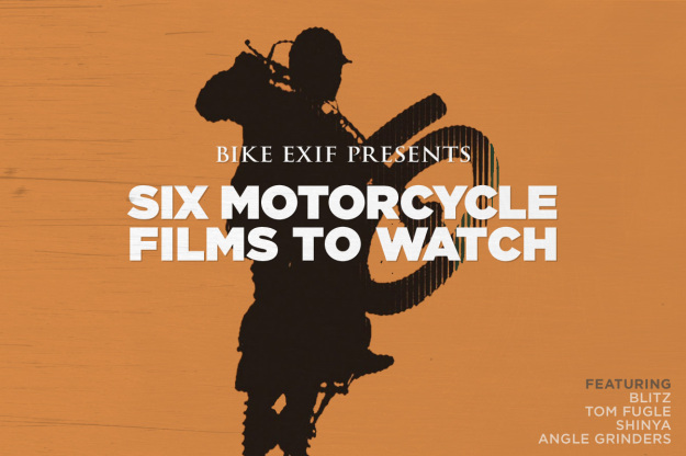 Six of the best recent motorcycle movies, from Dana Brown, Scott Pommier and Henrik Hansen.