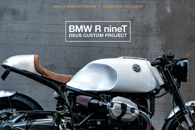 The Heinrich Maneuver: Deus Customs take on the BMW R nineT.