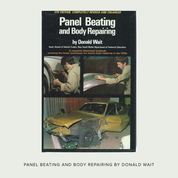 Panel Beating and Body Repairing by Donald Wait