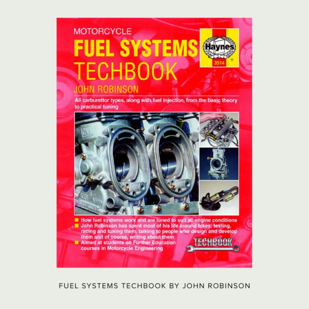Motorcycle Fuel Systems Techbook by John Robinson