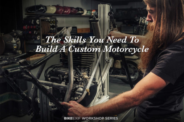 The Skills You Need To Build A Custom Motorcycle