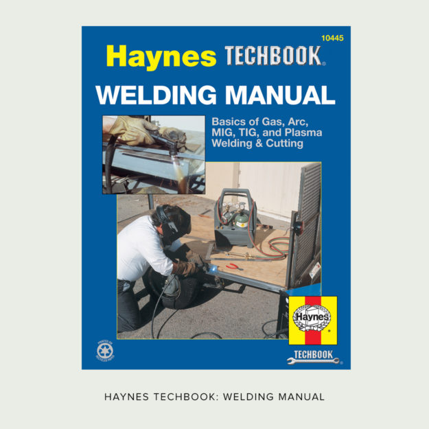 Essential reading: the Haynes Welding Manual