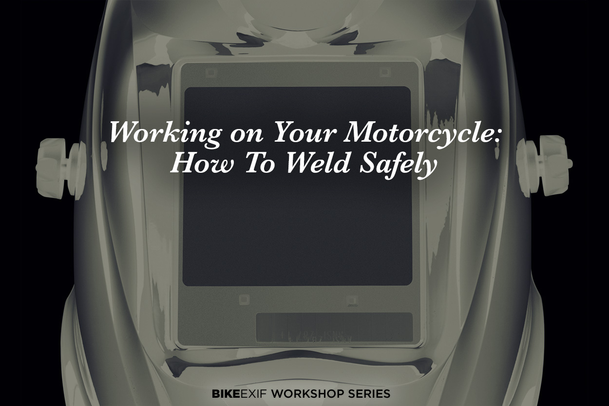 Working on your motorcycle: How to weld safely
