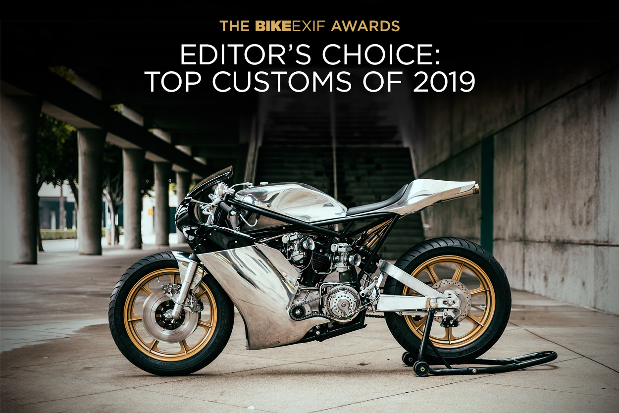 Bike EXIF Editor's Choice: An Alternative Top 10 custom motorcycles for 2019